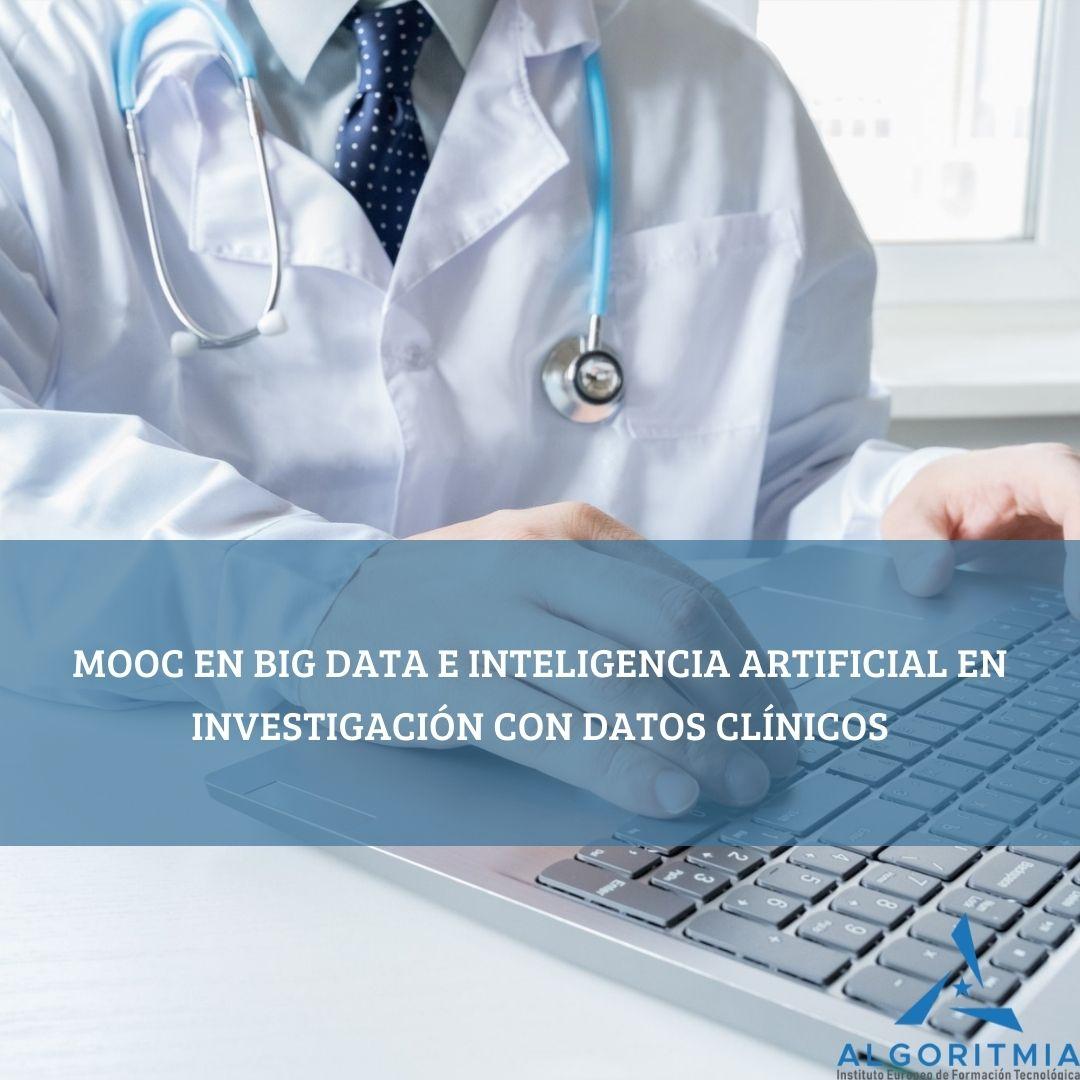MOOC de Big Data e Inteligencia Artificial en Investigación con Datos Clínicos